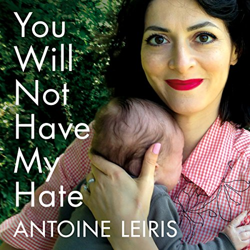 You Will Not Have My Hate audiobook cover art