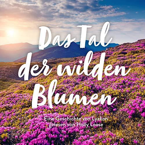 Das Tal der wilden Blumen Titelbild