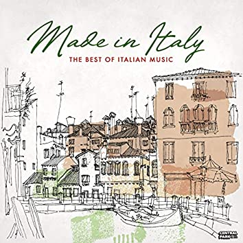 Made in Italy: The Best of Italian Music
