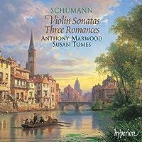 Schumann: Violin Sonatas, 3 Romances by Anthony Marwood (2001-06-12)