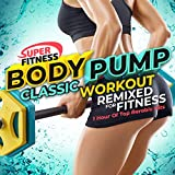 Body Pump Classic Workout - 1 Hour of Top Aerobic Hits Remixed for Fitness!