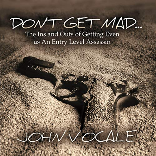 Don't Get Mad audiobook cover art