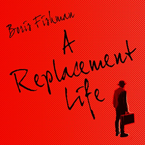 A Replacement Life audiobook cover art