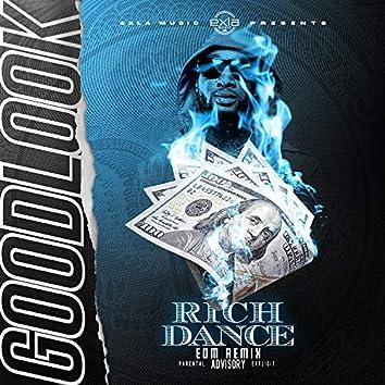 Rich Dance (EDM Remix)