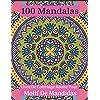 100 Mandalas Livre De Coloriage Adulte Pour Motif De Mandalas: Designs anti-stress : animaux, mandalas, fleurs, motifs cachemire et bien d'autres choses encore
