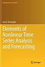 Elements of Nonlinear Time Series Analysis and Forecasting (Springer Series in Statistics)