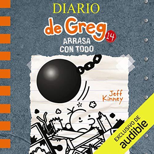 Diseño de la portada del título Diario de Greg 14. Arrasa con todo (Narración en Castellano)