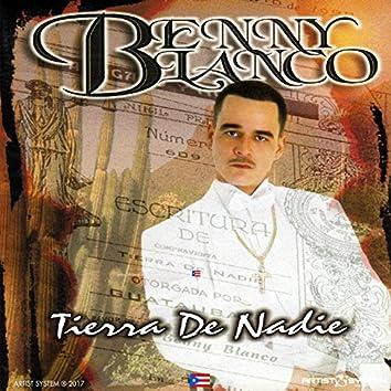 Benny Blanco Tierra de Nadie
