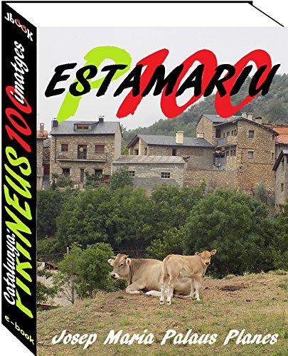 Catalunya: Pirineus [ESTAMARIU] (100 imatges) (Catalan Edition)