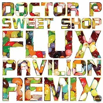 Sweet Shop (Flux Pavilion Remix)