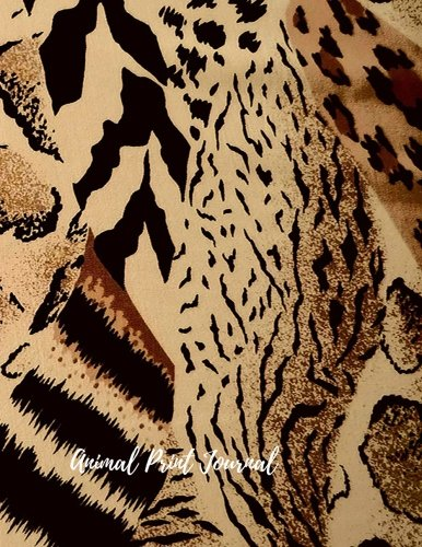 Animal Print Journal: Large 8.5 by 11 Lined, Ruled Paper Notebook To Write In For Men, Women, Girls, Boys, Kids & Adults. Blank Writing Book Pad With 150  Pages (Lined Journals) (Volume 8)