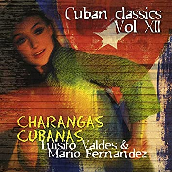 Charangas Cubanas: Cuban Classics, Vol. 12