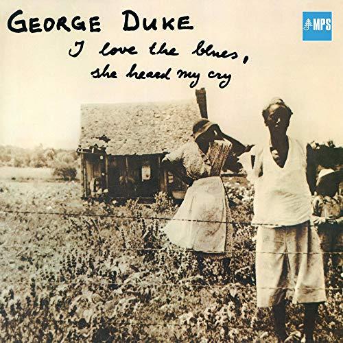 George Duke - I Love The Blues, She Heard Me Cry (CD Digipak)