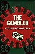 The Gambler (illustrated) (English Edition)