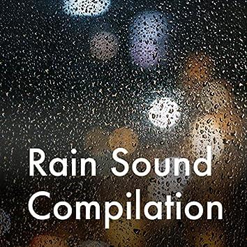 Rain Sound Compilation
