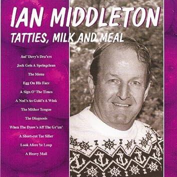 Tatties, Milk And Meal