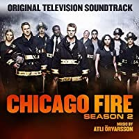 Chicago Fire Season 2 by Atli Orvarsson