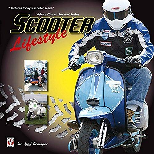 Scooter Lifestyle (Classic Reprint)