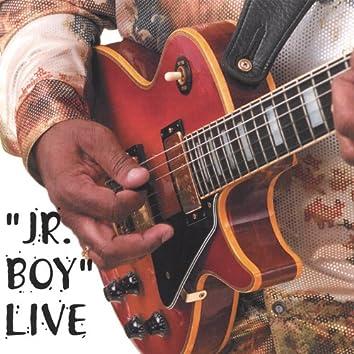 Jr Boy Live