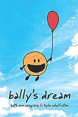 Bally's Dream Paperback