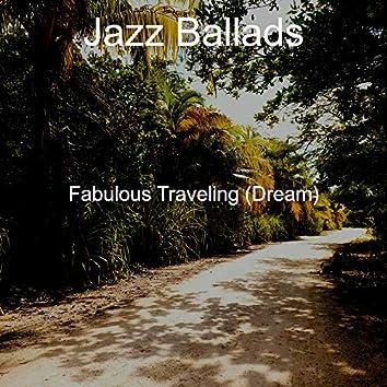 Fabulous Traveling (Dream)