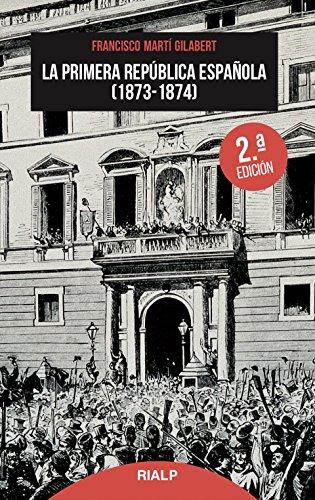 Primera Republica Espaᆬola 1873-1874. (N (Bolsillo)