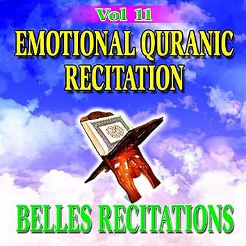 Emotional Quranic Recitation, Vol. 11 - Quran - Coran - Récitation Coranique