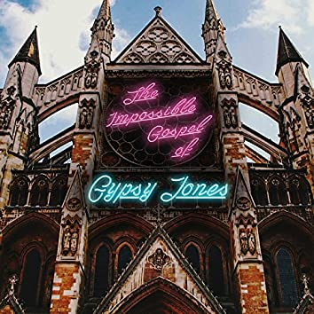 The Impossible Gospel of Gypsy Jones