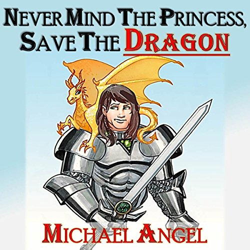 Never Mind the Princess, Save the *Dragon* audiobook cover art