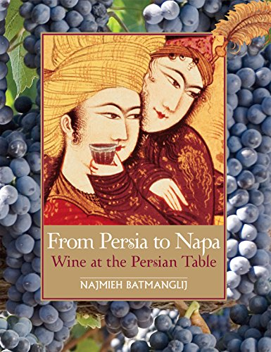 From Persia to Napa: Wine at the Persian Table (Mobi eBook) (English Edition)