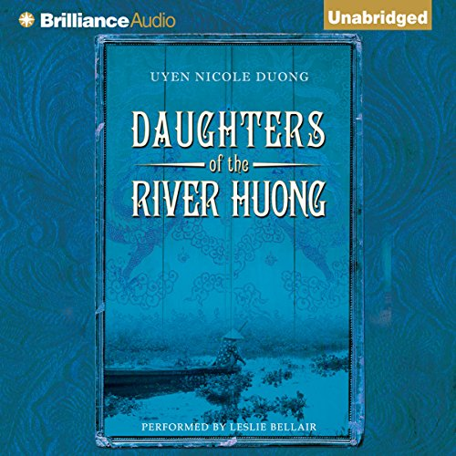 Daughters of the River Huong audiobook cover art
