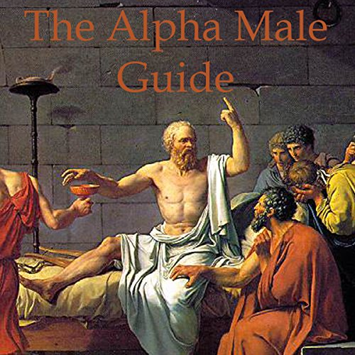 The Alpha Male Guide audiobook cover art