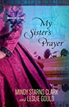My Sister's Prayer (Cousins of the Dove)