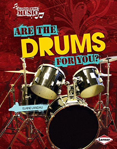 Are the Drums for You? (Ready to Make Music) (English