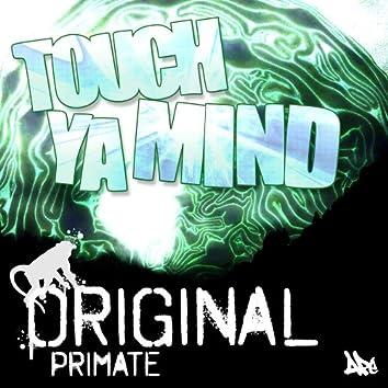 Touch Ya Mind EP