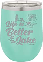 Shop4Ever Life Is Better At The Lake Engraved Insulated Stainless Steel Wine Tumbler with Lid (Lake, Teal)