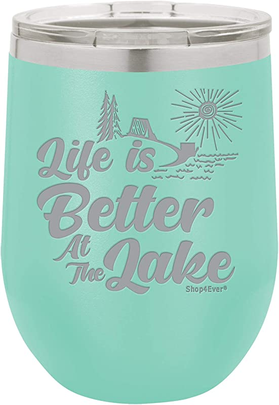 Shop4Ever Life Is Better At The Lake Engraved Insulated Stainless Steel Wine Tumbler With Lid Lake Teal