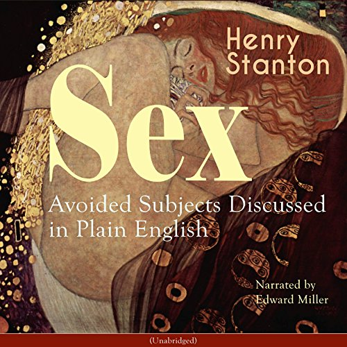 Sex: Avoided Subjects Discussed in Plain English audiobook cover art