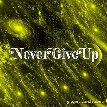 Never Give Up (feat. Ch4se & Saine)