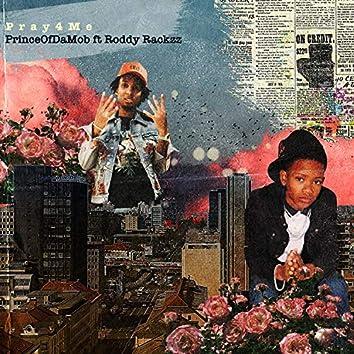 Pray 4 Me (feat. Roddy Rackzz)