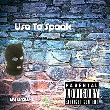 Use to Speak