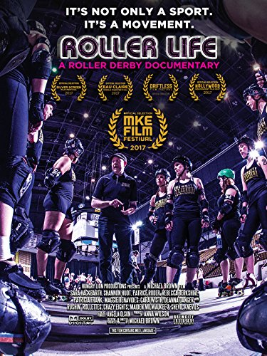 Roller Life - A Roller Derby Documentary
