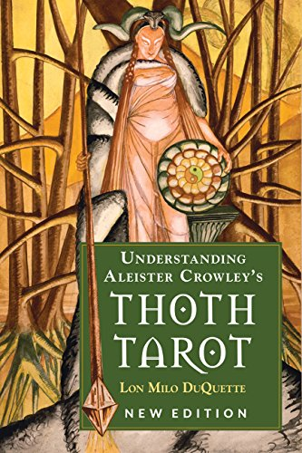 Understanding Aleister Crowley's Thoth Tarot: New Edition (English Edition)