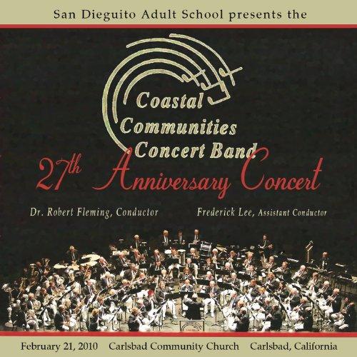 Coastal Communities Concert Band 27th Anniversary Concert