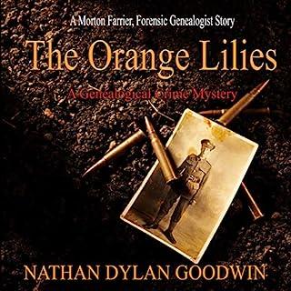 The Orange Lilies: A Morton Farrier Novella cover art