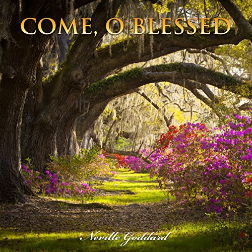 Come, O Blessed audiobook cover art