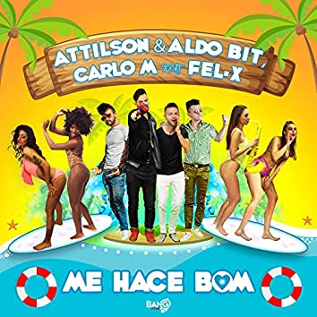 Me Hace Bom (feat. Fel-x)