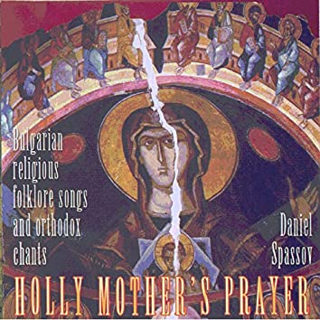 Holly Mother's Prayer