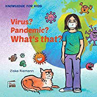 Knowledge for Kids: Virus? Pandemie? What`s that?