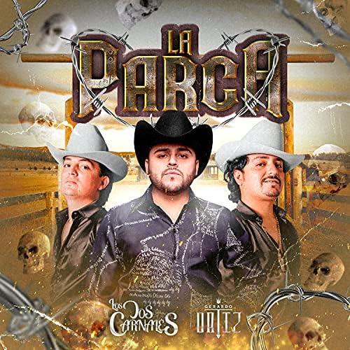 Los Dos Carnales & Gerardo Ortiz